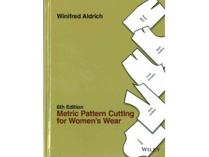 Metric Pattern Cutting For Women's Wear - 6th Edition